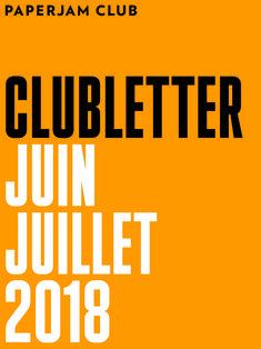 Paperjam Clubletter - Juin 2018