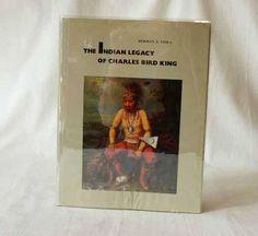 The Indian Legacy of Charles Bird King Herman J.