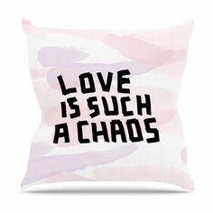 Love Is Such a Chaos Throw Pillow