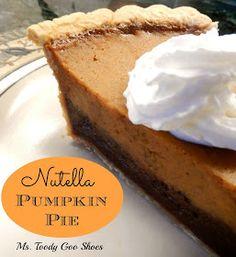 Nutella Pumpkin Pie - AMAZING!   --- Ms. Toody Goo Shoes