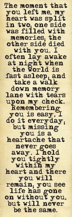 Hard to put into words but i think this is close. Miss my Mom everyday. Great Quotes, Quotes To Live By, Me Quotes, Inspirational Quotes, Super Quotes, Funny Quotes, Hurt Quotes, Genius Quotes, Night Quotes