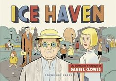Daniel Clowes // Ice Haven