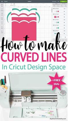 Learn how to make Curved Lines In Cricut Design Space #cricut #cricutexplore #cricutmade #cricutmaterials #cricutdesignspace #designspace #cricutexploreair #cricutmaker #cricuttutorials