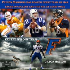 Wonder why Florida is the only team, Peyton Manning never beat? Someone should research that series and figure it out...