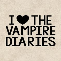 Decal Sticker TVD I Love The Vampire Diaries by TheHenCompany