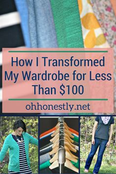 How I Transformed My Wardrobe for Less Than $100 - Oh, Honestly!