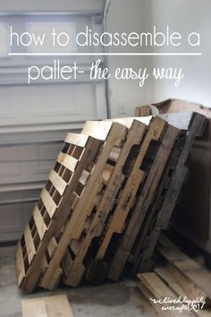 We Lived Happily Ever AfterHow To Disassemble a Pallet, The Easy Way! (And Other Tips & Tricks) - We Lived Happily Ever AfterWe Lived Happily Ever AfterHow To Disassemble a Pallet, The Easy Way! (And Other Tips & Tricks) - We Lived Happily Ever After Used Pallets, Wooden Pallets, Pallet Wood, Outdoor Pallet, Wooden Pallet Signs, Pallet Floors, Pallet Barn, Pallet Ceiling, 1001 Pallets