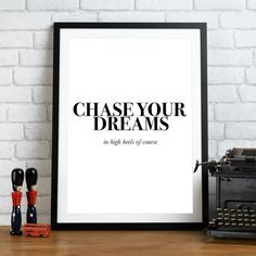 #29 A4 High Quality Art Print Inspirational Quote Poster Typography Dreams Heels  | eBay