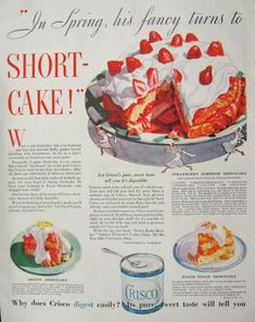 """""""In spring, his fancy turns to shortcake.""""  Vintage Ad."""