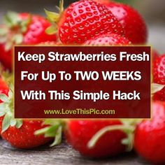 Learn how to keep berries fresh for 2 weeks longer.  This is so simple and good to know!