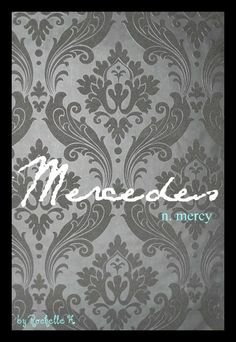 Baby Girl Name: Mercedes. Meaning: Mercy. Origin: German; French. http://www.pinterest.com/vintagedaydream/baby-names/