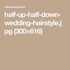 half-up-half-down-wedding-hairstyle.jpg (300×616)
