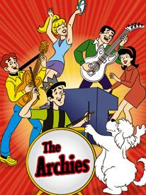 "The Archies; not just a comic book, but a Saturday morning cartoon AND they even actually had records (""Sugar, Sugar"" - cool song)"
