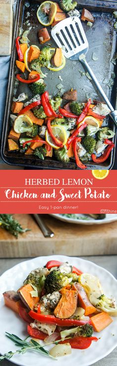 Sheet Pan Roasted Lemon Herb Chicken and Sweet Potato Dinner / This healthy and delicious one-pan meal will have everyone smiling around your table.