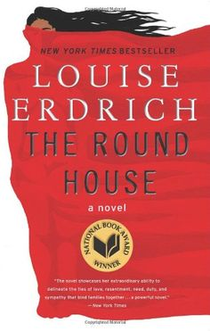 The round house / Louise Erdrich, 2012 http://bu.univ-angers.fr/rechercher/description?notice=000608891