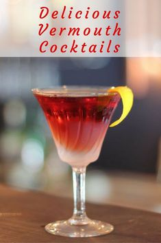 Though it's most famous in Manhattans and Martinis, there are several great vermouth cocktails that really showcase this easy-drinking aperitif.