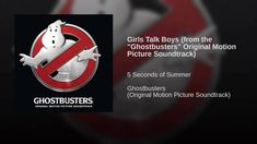 """Girls Talk Boys (from the """"Ghostbusters"""" Original Motion Picture Soundtr..."""