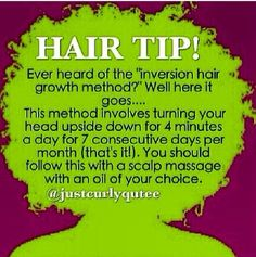 Hair care Ideas : Inversion Hair Growth Method I have seen a few videos of peopl. - Hair care Ideas : Inversion Hair Growth Method I have seen a few videos of people who have done i # - Natural Hair Regimen, Natural Hair Care Tips, Curly Hair Tips, Curly Hair Care, Kinky Hair, Natural Hair Growth, Natural Hair Journey, Natural Hair Styles, 4c Hair