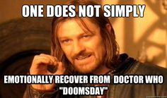 one does not simply emotionally recover from doctor who do - Boromir