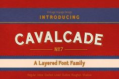 Cavalcade • Layered Font • -30% by Vintage Voyage Design Co. on @creativemarket