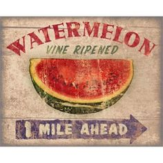 watermelon sign...want to do my kitchen in watermelon