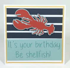http://courtney-lane.blogspot.com/2015/06/cricut-lobster-birthday-card.html?utm_source=MadMimi