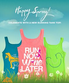 Happy Spring! Be ready for those warm spring runs - and of course, the summer, with a new running tank top or two or three...