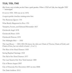 Timeline of Shadowhunter Chronicles>OMG!!! THE LAST HOURS!!! THAT'S WHAT TLH STANDS FOR!!! I'm just gonna go fangirl now...:D