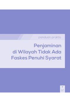 Buku Panduan Praktis BPJS Kesehatan - Penjaminan di Wilayah Tidak Ada Faskes Penuhi Syarat by BPJS Kesehatan RI via slideshare