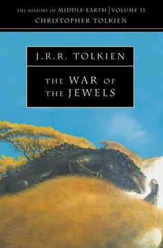 The History Of Middle-Earth (Volume 11) - The War Of The Jewels - J.R.R. Tolkien  I haven't read this yet, but I know it's a book worth reading, and I'll read it some day.
