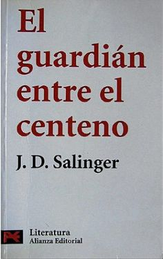 """""""El guardián entre el centeno"""" // J.D. Salinger"""