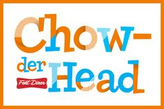 It's simple! It's fun! It's Chowderhead! Dig in and get silly with this casual retro serif font!