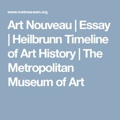 arts crafts and art nouveau art craft art nouveau and some  art nouveau essay heilbrunn timeline of art history the metropolitan museum of art