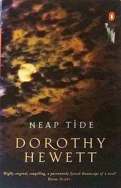 Neap Tide by Dorothy Hewett compelling lyrical dreamscape novel used paperback Lyrics, Novels, Australia, Song Lyrics, Verses, Music Lyrics, Suspended Animation, Romance Novels
