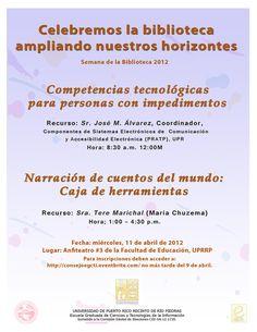 Semana de la Biblioteca 2012. Evento de Educación Continua - Consejo de Estudiantes y el Programa de Servicios Bibliotecarios e Información del Depto. de Educación de Puerto Rico.