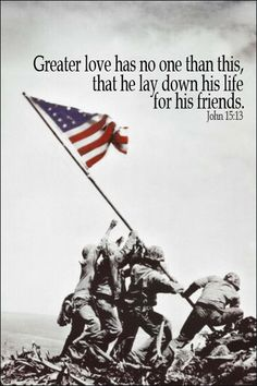 Greater love has no one than this, that he lay down his life for his friends. John 15:13