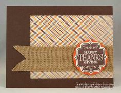 Thanksgiving Card -- Tags 4 You; Thanksgiving Greeting Cards, Fall Cards, Holiday Cards, Happy Thanksgiving, Holiday Ideas, Diy Cards, Your Cards, Scrapbook Cards, Scrapbooking
