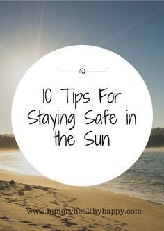 10 Tips For Staying Safe in the Sun - Whether you are heading abroad or making the most of some British sunshine, it's important that you look after your skin and stay safe in the sun. Here are our 10 Tips For Staying Safe in the Sun. Wellbeing soleve, sun protection, sun safety, sun tan, sunbathe, Tips For Staying Safe in the Sun