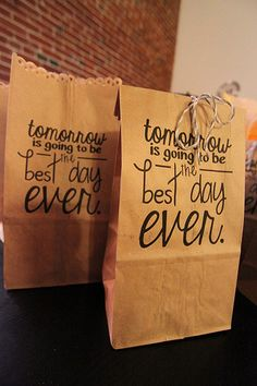 tomorrow is going to be the best day ever gift bags! :: unconventionaladventures.com
