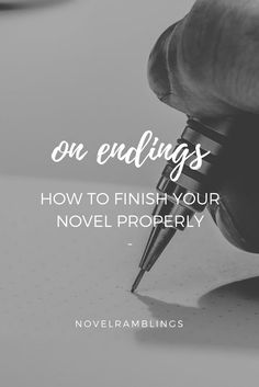 On Endings | Nerdy and Wordy