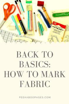 Back to Basics How To Mark Fabric  #markfabricforsewing #howtomarkfabric #fabricmarkingtools #waystomarkfabric