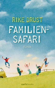 Katis-Buecherwelt: [REZENSION] Familiensafari - Rike Drust