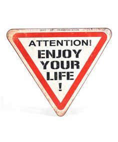 Look what I found on #zulily! 'Enjoy Your Life' Wall Sign #zulilyfinds