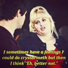 Pitch perfect-fat amy Rebel Wilson is hilarious! Tv Quotes, Movie Quotes, Funny Quotes, Qoutes, Pitch Perfect, Funny Movies, Great Movies, I Love To Laugh, Make Me Smile
