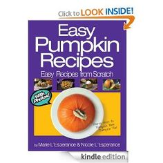 Free Kindle Book: Easy Pumpkin Recipes http://www.samplestuff.com/2012/10/free-kindle-book-easy-pumpkin-recipes/