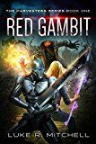 Free Kindle Book -   Red Gambit: Book One of the Harvesters Series