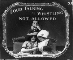 This poster would have been shown to remind members of the audience to remain quiet throughout the duration of the silent film