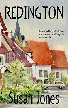 Redington: A collection of fiction stories from a village in mid-Norfolk, http://www.amazon.com/dp/B0141JS9QW/ref=cm_sw_r_pi_awdm_3b10vb00C6T79