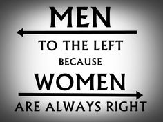 "Restroom Sign Wise Witty Women Ladies Room Ladies Lounge Poster Wall Art 8x11"" - Men to the left Cuz Women Are Always Right Free USA Ship"