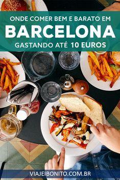 Onde comer bem em Barcelona gastando menos de 10 euros por refeição. #barcelona #espanha
